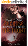 Because the Night: Rock Star Vampire Romance (The Night Songs Collection Book 1)