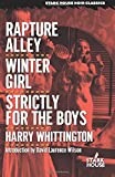 Rapture Alley / Winter Girl / Strictly for the Boys