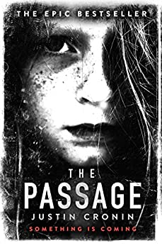 The Passage (The Passage Trilogy Book 1) by [Cronin, Justin]