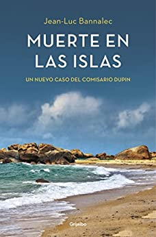 Muerte en las islas (Comisario Dupin 2) par [Bannalec, Jean-Luc]