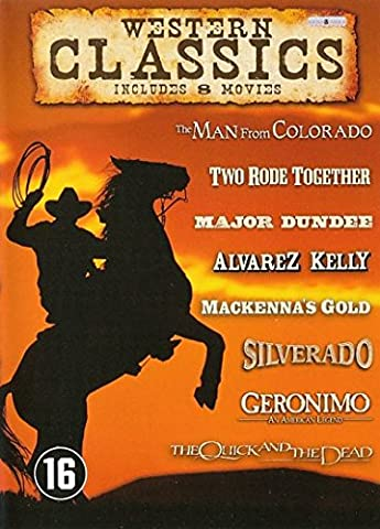 Western Classics Collection - 8-DVD Box Set ( The Man from Colorado / Two Rode Together / Major Dundee / Alvarez Kelly / Mackenna's Gold / Silverado / Geronimo: An American Legend / The Quick and the Dead