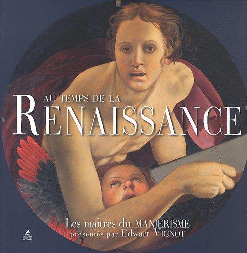 AU TEMPS DE LA RENAISSANCE
