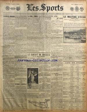 SPORTS (LES) [No 994] du 21/08/1907 - LA SAISON A TROUVILLE - LE MEETING D'EVIAN - LE MEETING DE BRESCIA - LE TRIOMPHE DE LA VAPEUR - BOXE A DEAUVILLE