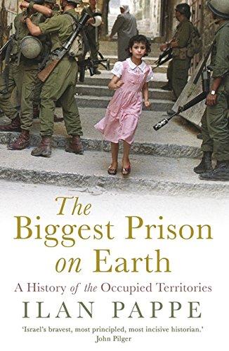 Biggest Prison on Earth por Ilan Pappe
