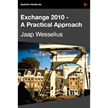Exchange 2010 - A Practical Approach