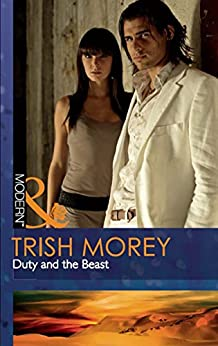 Duty and the Beast (Mills & Boon Modern) (Desert Brothers, Book 1) by [Morey, Trish]