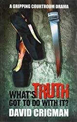 What's Truth Got To Do With It?