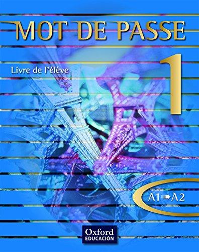 Mot de Passe 1. Livre de l'Élève - 9788467351651 por Catherine Favret