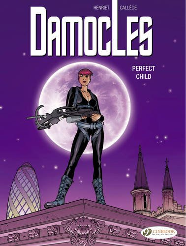Damocles : Book 3, Perfect Child