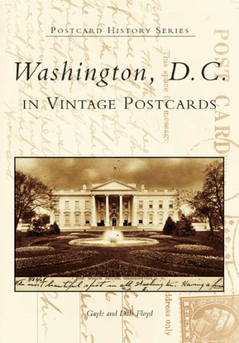 Washington, D.C. in Vintage Postcards (Postcard History)