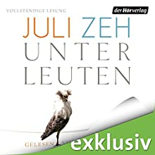 "Juli Zeh – ""Unter Leuten"""