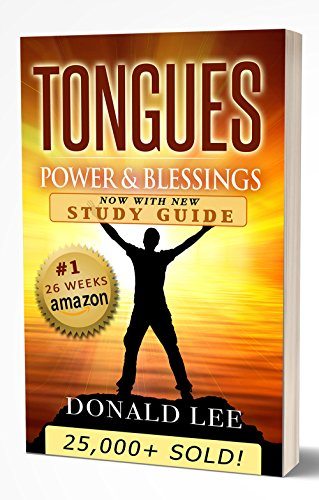 Tongues: Power & Blessings: with all new Study Guide! (English Edition)