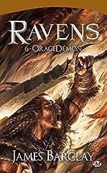 OrageDémon: Les Chroniques des Ravens, T6