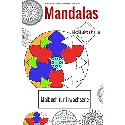 Bertil Bengt: Mandalas - Malbuch Fur Erwachsene: Meditatives Malen ...