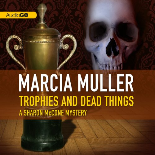 Trophies and Dead Things  Audiolibri