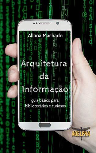 Arquitetura da Informação: Guia básico para bibliotecários e ...