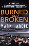 Burned and Broken: If you like Peter James, you'll love this (Pearson and Russell)