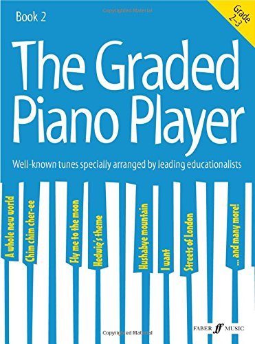 the-graded-piano-player-grades-2-3-the-graded-piano-player