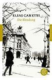 Fischer Klassik: Die Blendung: Roman - Elias Canetti
