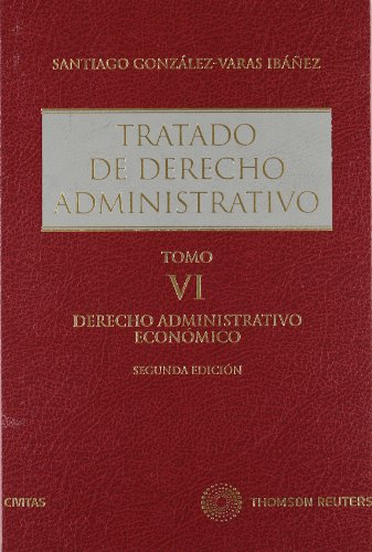 Tratado de derecho administrativo (6 vols.) (Estudios / Comentarios Leg) por Santiago Gonzalez-Varas