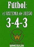 Image de Fútbol: el sistema de juego 3-4-3