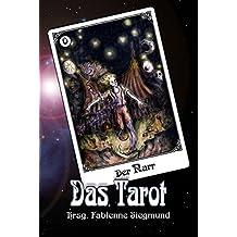Das Tarot: Phantastische Geschichten