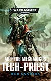 Warhammer 40.000 - Adeptus Mechanicus - Tech Priest