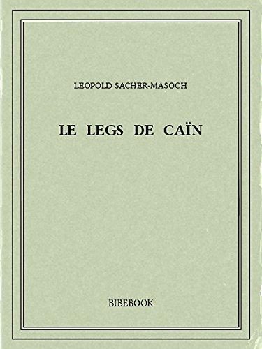 Couverture du livre Le legs de Caïn