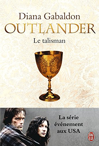 Outlander (Take 2) - Le talisman (French Edition)