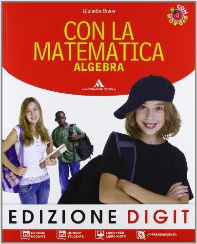 Con la matematica. Algebra-Geometria. Per la Scuola media. Con espansione online: 3