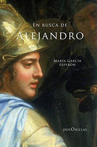 En busca de Alejandro por María García Esperón