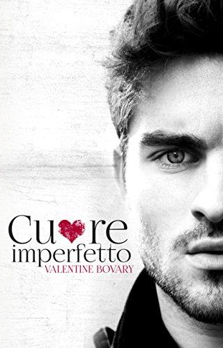 Valentine Bovary - Cuore imperfetto (2016)