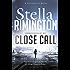 Close Call: A Liz Carlyle Novel (Liz Carlyle Novels Book 8)