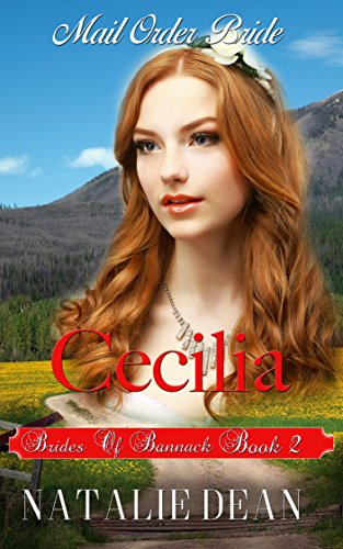 cecilia-mail-order-bride-brides-of-bannack-book-2