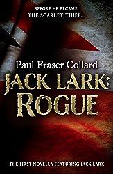 Jack Lark: Rogue (A Jack Lark Short Story): An unputdownable short story of growing up in Victorian London