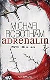 Adrenalin: Psychothriller (Joe O'Loughlin und Vincent Ruiz 1)