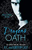 Dragon's Oath: Number 1 in series (House of Night Novellas, Band 1)
