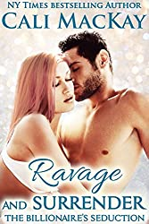 Ravage and Surrender (The Billionaire's Seduction Series - The Foley Family Book 1) (English Edition)