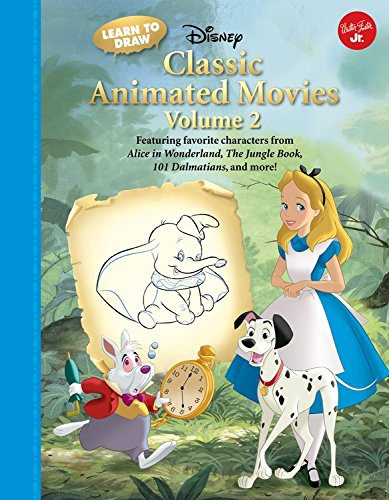 Learn to Draw Disney's Classic Animated Movies Vol. 2: Featuring Favorite Characters from Alice in Wonderland, the Jungle Book, 101 Dalmatians, Peter Pan, and More! (Learn to Draw: Expanded Edition)