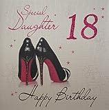 WHITE COTTON CARDS - Biglietto d'auguri per i 18 anni della figlia Special Daughter Happy Birthday, con immagine scarpe
