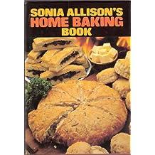 Sonia Allison's Home Baking Book