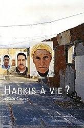 Harkis à vie?