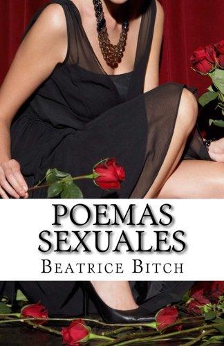 Poemas sexuales: pornopoemas por Beatrice Bitch