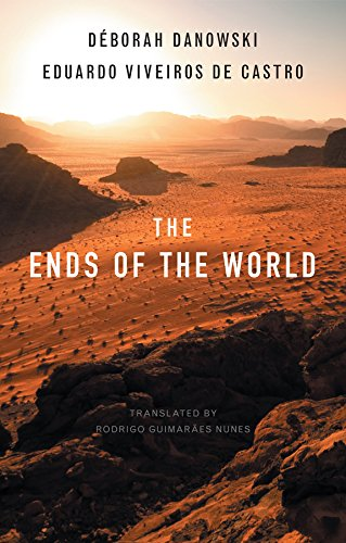 The Ends of the World por Deborah Danowski