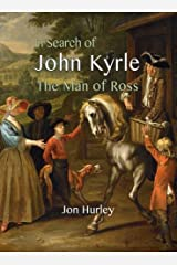 In Search of John Kyrle: The Man of Ross Paperback