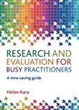 Research and Evaluation for Busy Practitioners: A Time-Saving Guide