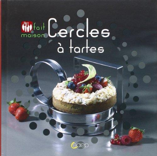 Cercles à tartes par Valentina Chtefanyo-Rochette, Stéphane Reo, Jean-Luc Syren, Valérie Walter