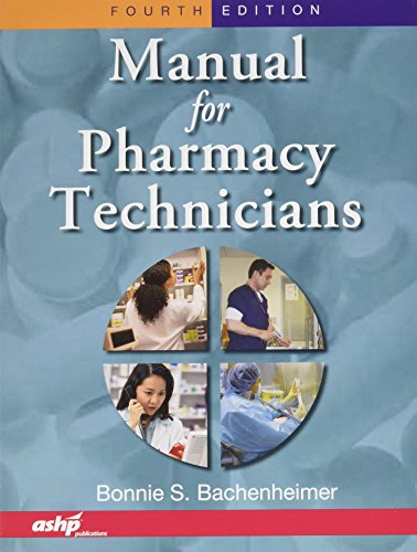 Manual For Pharmacy Technicians Package