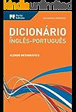 Dicionário Moderno de Inglês-Português Porto Editora / Porto Editora Moderno English-Portuguese Dictionary