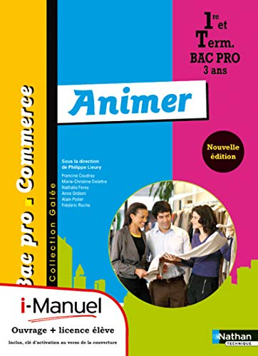 Animer 1re/Tle Bac Pro Commerce par Francine Coudray